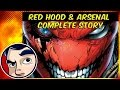 Red Hood and Arsenal Finale - Complete Story