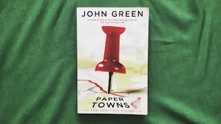 Paper Towns -- Tipsy Book Review