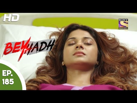 Beyhadh - बेहद - Ep 185 - 26th June, 2017 thumbnail