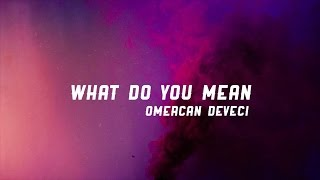 Ömercan Deveci - What Do You Mean (Justin Bieber) Cover
