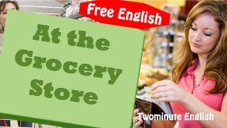 At the Grocery Store Vocabulary Lesson