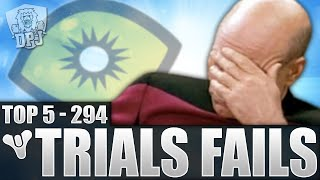 Destiny: Straight SAVAGE! Top 5 Trials Fails Of The Week / Episode 294 - Trials Of Osiris Fails