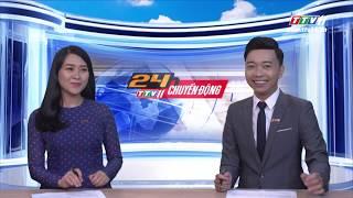 TayNinhTV | 24h CHUYỂN ĐỘNG 17-6-2019 | Tin tức ngày hôm nay.
