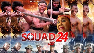 Squad 24 Trailer - 2015 Nollywood Nigerian Movies