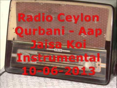 Instrumental Aap Jaisa Koi Qurbani - Radio Ceylon 10-06-2013...