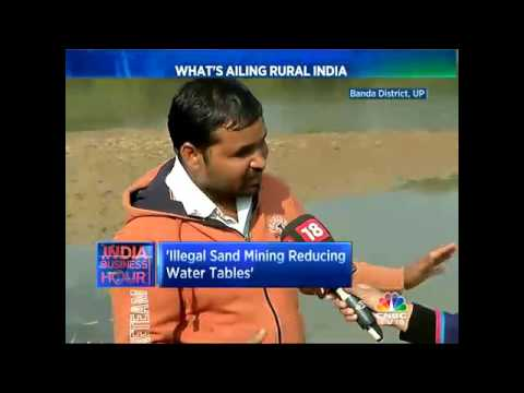 CNBC-TV18 Reports From Bundelkhand : Sand Mining Turning Fertile Land Barren