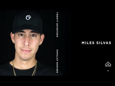 Miles Silvas | Populist: 2017