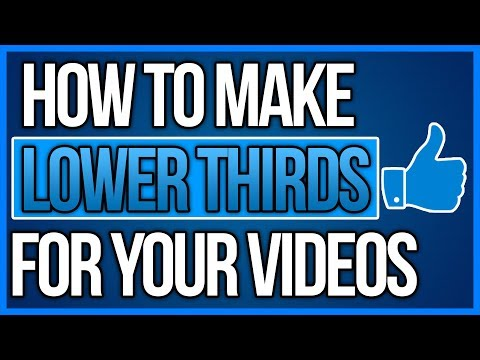 How To Make Lower Thirds For Your Videos!(No Photoshop)