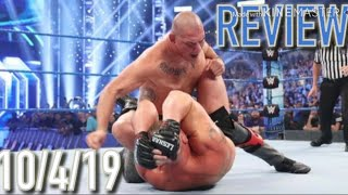 WWE SMACKDOWN REVIEW 10/4/19 / The Rock Returns!! / Brock Squash Kofi And Cain Velasquez ARRIVES!!!!