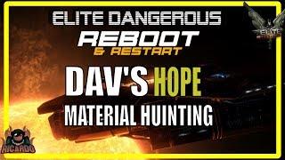 Elite: Dangerous Dav's Hope | Reboot & Restart Engineering Material Hunter