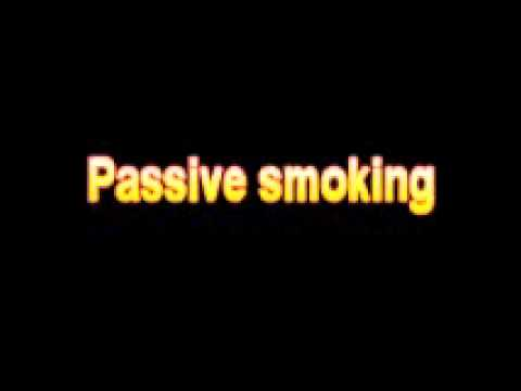 What Is The Definition Of Passive smoking Medical School Terminology Dictionary