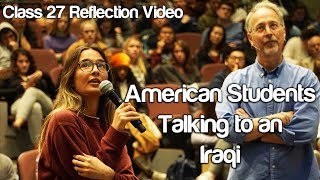 """American Students Talking to an Iraqi"" #Soc119"