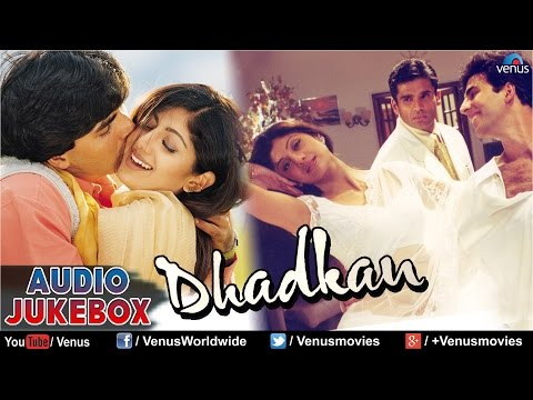 Dhadkan Audio JukeBox | Akshay Kumar Shilpa Shetty Suniel Shetty...