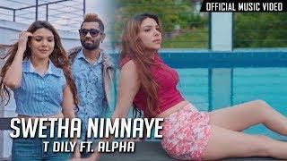 Swetha Nimnaye | T DILY ft. Alpha