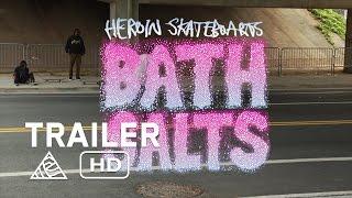 Bath Salts - Official Trailer - Heroin Skateboards [HD]