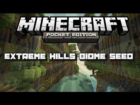 (0.9.0-beta) Minecraft Pocket Edition: Extreme Hills Biome Seed