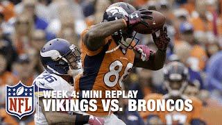 Vikings vs. Broncos (Week 4) | Peyton Manning vs. Adrian Peterson Mini Replay | NFL