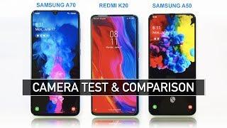 Samsung A70 vs Redmi K20 vs Samsung A50 Camera Test & Comparison