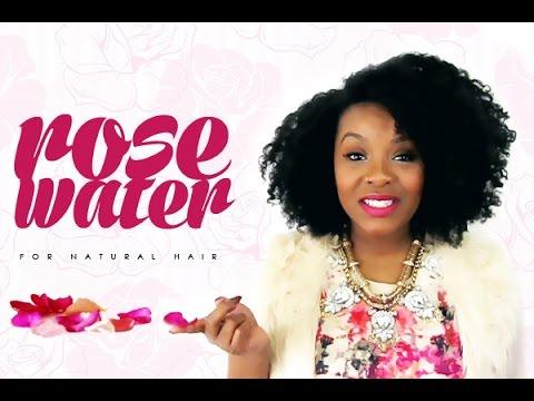 NATURAL HAIR | Rose Water for Natural Hair