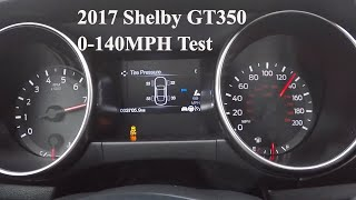 2017 Shelby GT350 0-60 Test