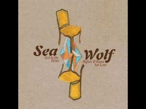 Sea Wolf - Garden That You Planted
