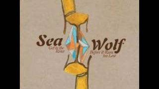Sea Wolf--The Garden That You Planted