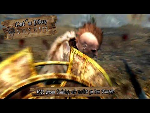 Let´s Play Skyrim #327 etwas Training und zurück zu den Wurzeln [Ger] [HD]