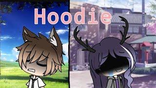 Hoodie ~ Gacha Life [2K Subs special]