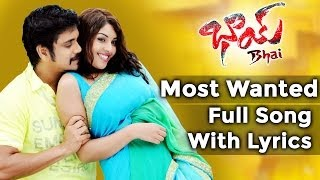 Wanted - Bhai Telugu Movie || Most Wanted Full Song With Lyrics || Nagarjuna, Richa Gangopadyaya