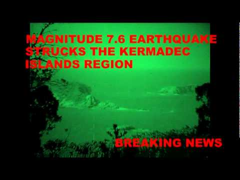 MAGNITUDE 7.6 EARTHQUAKE STRUCKS KERMADEC ISLANDS  OCTOBER 21, 2011