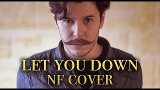 Download Lagu NF - Let You Down (The Edition Cover) Gratis STAFABAND