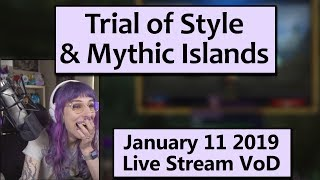 Trial of Style! Friday WoW Stream