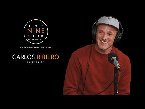 Carlos Ribeiro   The Nine Club With Chris Roberts - Episode 37