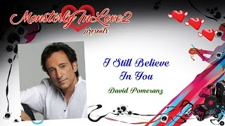 Watch David Pomeranz I Still Believe In You video