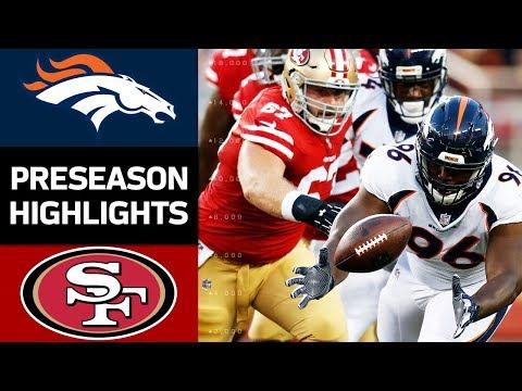 Broncos Vs 49ers Nfl Preseason Week 2 Game Highlights