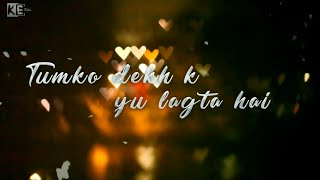 Best whatsapp status 💑Tumko dekh k yu lagta hai || created by king editography