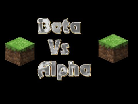 Minecraft Beta vs Alpha