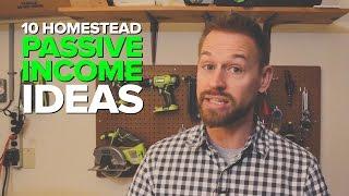 10 Homestead Passive Income Ideas