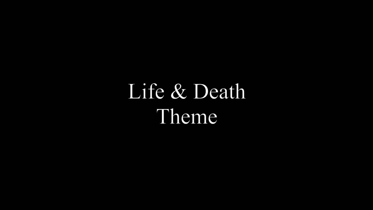 themes of life and death in
