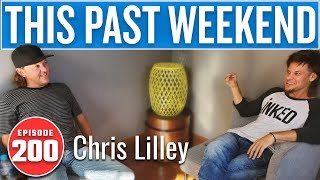 Chris Lilley | This Past Weekend w/ Theo Von #200