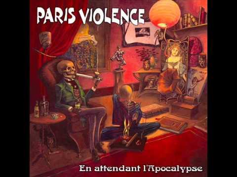 Paris Violence - En Attendant L Apocalypse