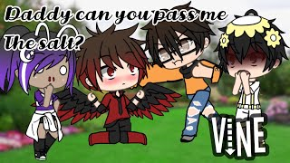 Daddy can you pass me the salt? || Vine || Ft. Evan Gacha, Midnight & Asterisms