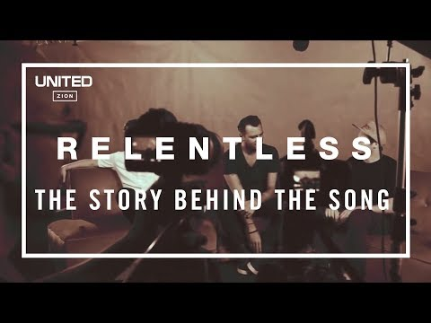 Hillsong UNITED Relentless Song Story