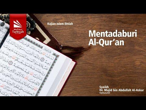 Kajian Tematik: Mentadaburi Al Qur'an | Syeikh Majid bin Abdullah Al Askar