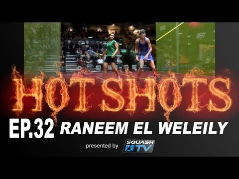 Squash : HotShots - Raneem el Weleily - EP.32