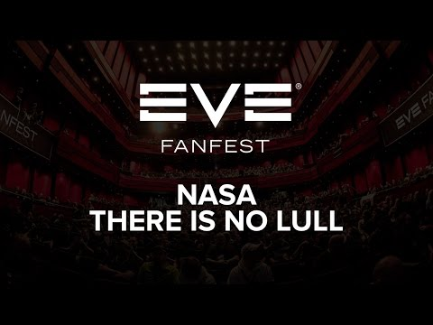 EVE Fanfest 2016 - NASA: There Is No Lull