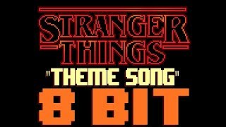 download lagu Stranger Things Theme 8 Bit Tribute To Stranger Things, gratis