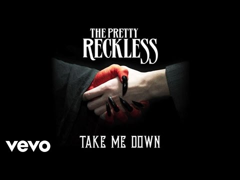 The Pretty Reckless Take Me Down music videos 2016