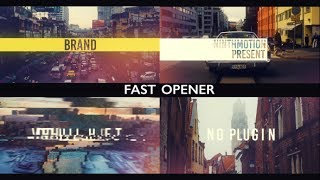 Fast Opener - After Effects Template - Videohive