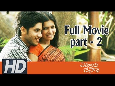 Ye Maya Chesave Full Movie - Part 2 - Naga Chaitanya Samantha...